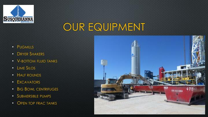 Our equipment