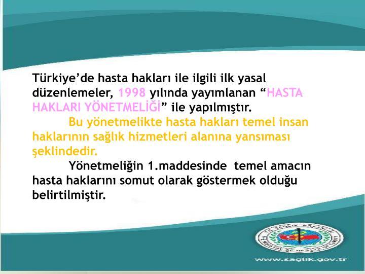 Türkiye'de hasta hakları ile ilgili ilk yasal düzenlemeler,