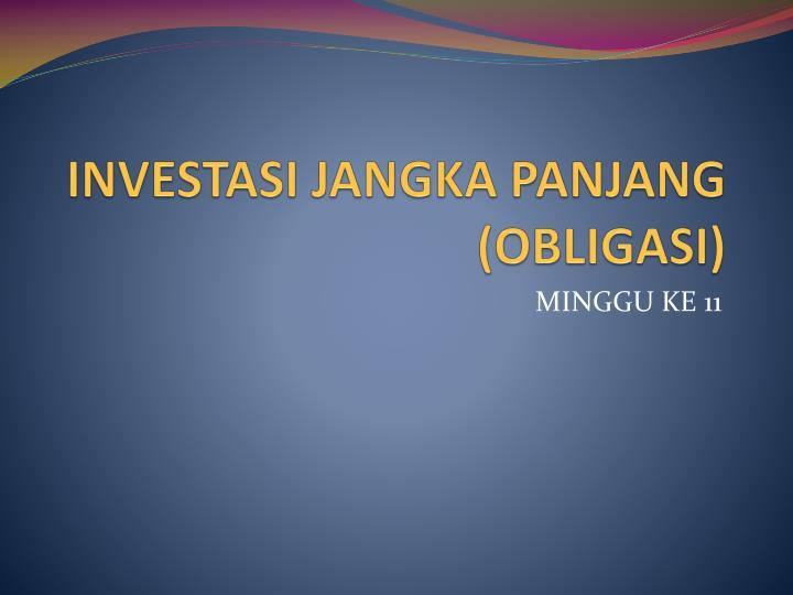 PPT - INVESTASI JANGKA PANJANG (OBLIGASI) PowerPoint ...