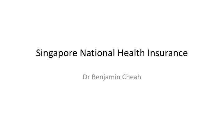singapore national health insurance n.