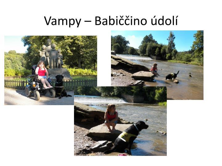 Vampy – Babiččino údolí