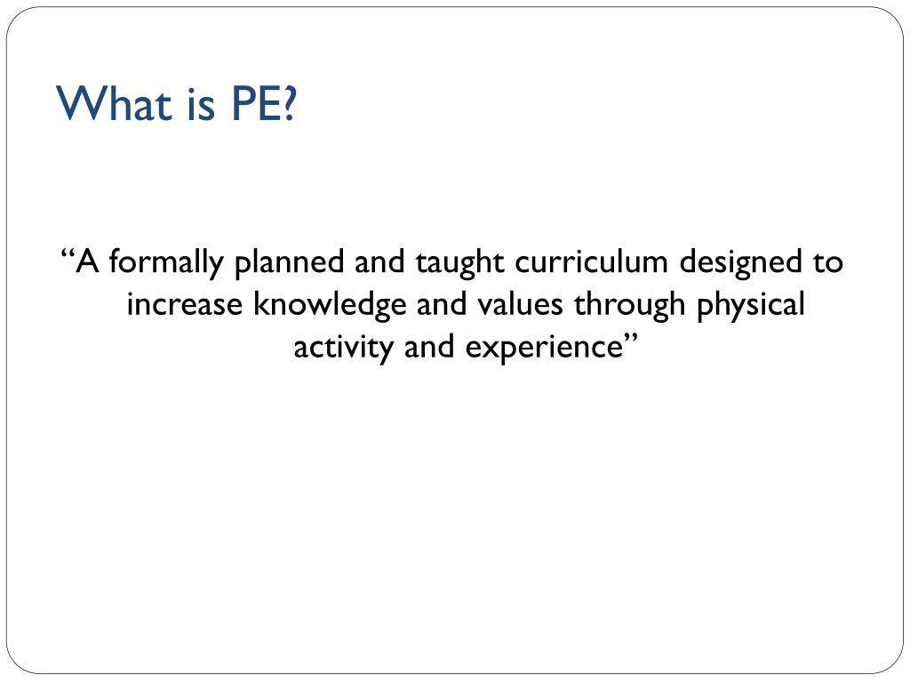 PPT - PE and OAA as education PowerPoint Presentation - ID