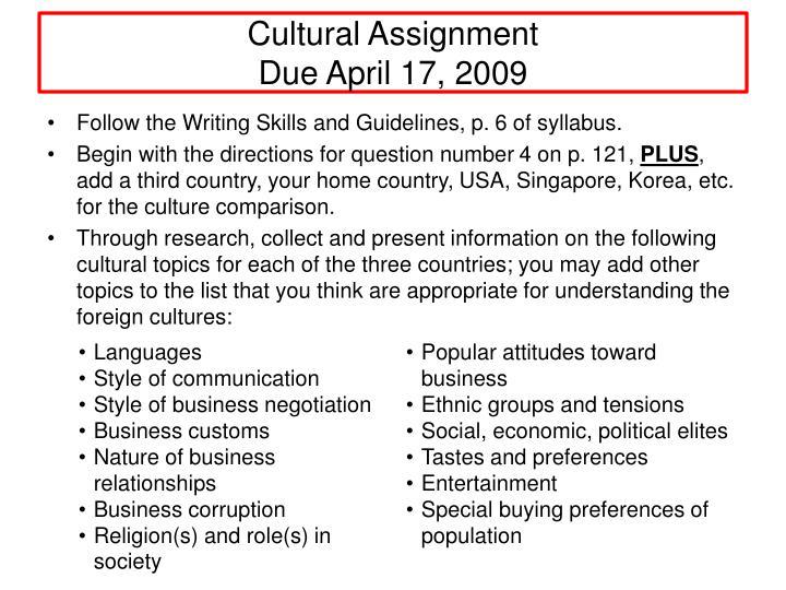 Cultural assignment due april 17 2009
