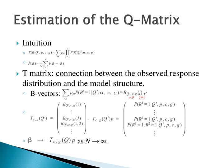 Estimation of the q matrix