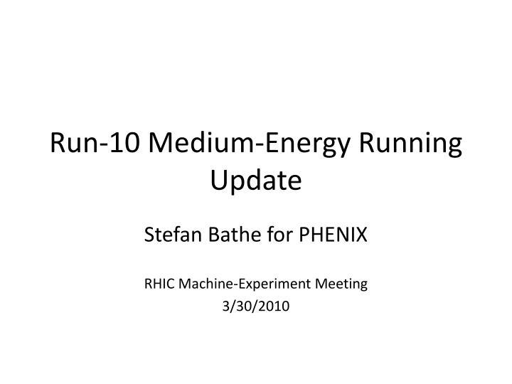 run 10 medium energy running update n.
