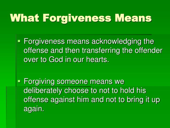 What Forgiveness Means
