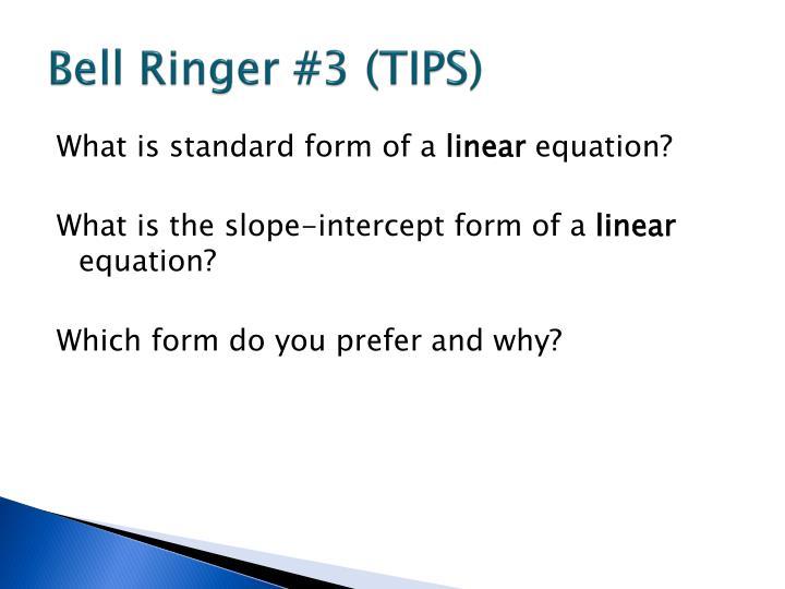 Ppt Bell Ringer 3 Tips Powerpoint Presentation Id3445174