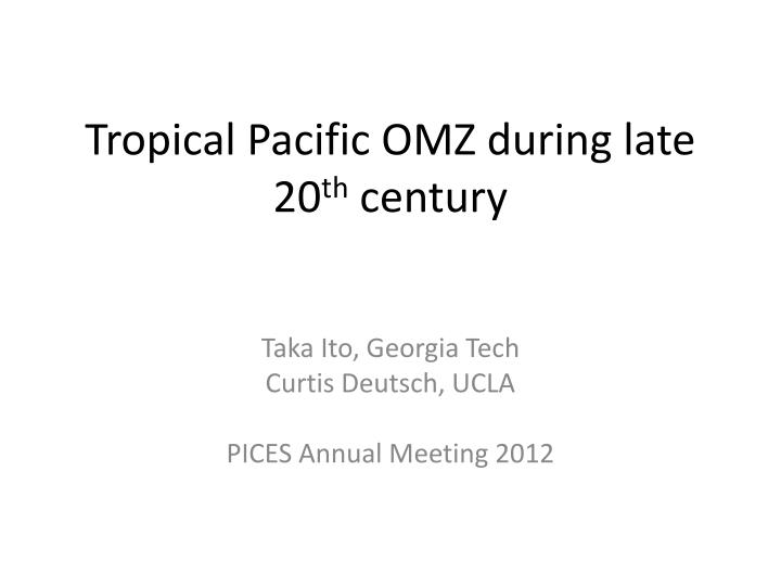Tropical pacific omz during late 20 th century