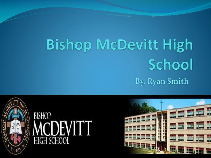 bishop mcdevitt high school n.