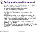optical interface and the back end