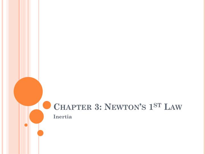 chapter 3 newton s 1 st law n.