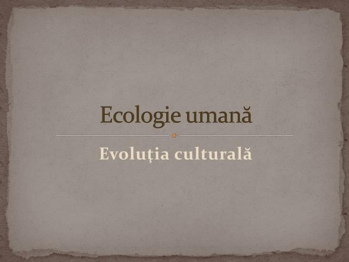 ecologie uman n.