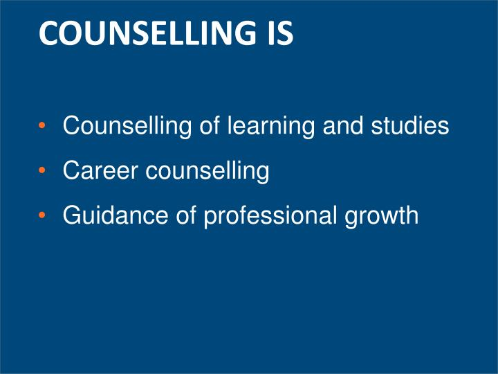 COUNSELLING IS
