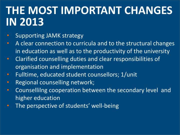THE MOST IMPORTANT CHANGES IN 2013