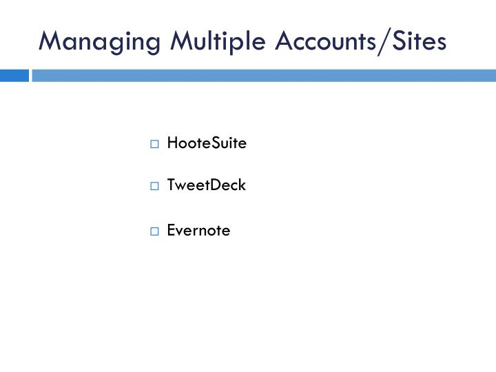 Managing Multiple Accounts/Sites
