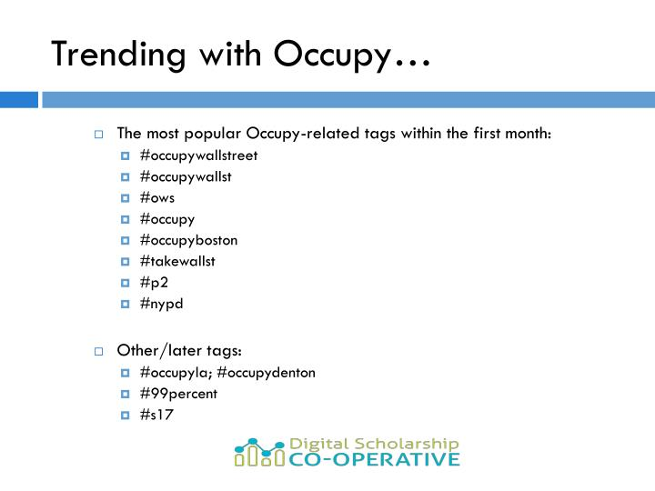 Trending with Occupy…