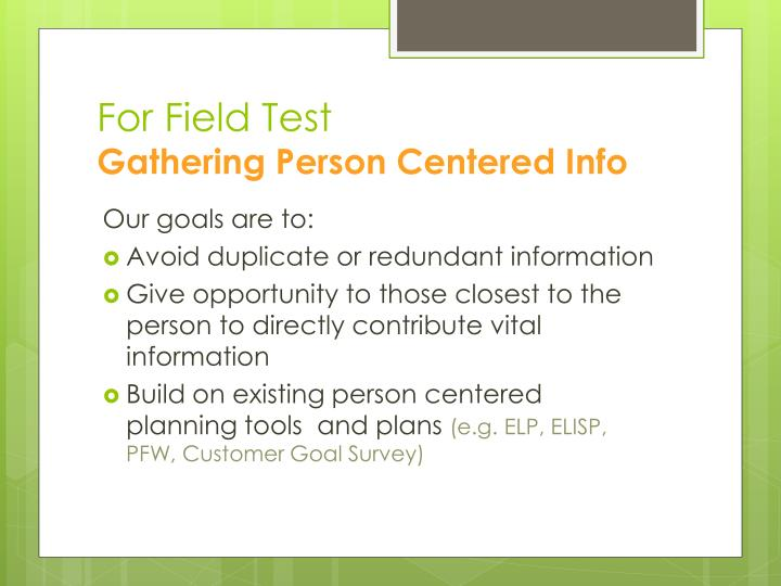 For Field Test