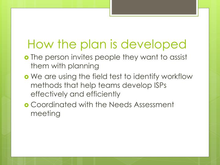 How the plan is developed