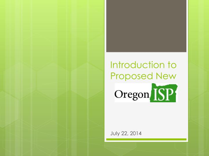 Introduction to proposed new