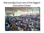 macasandig court one of the biggest evacuation center