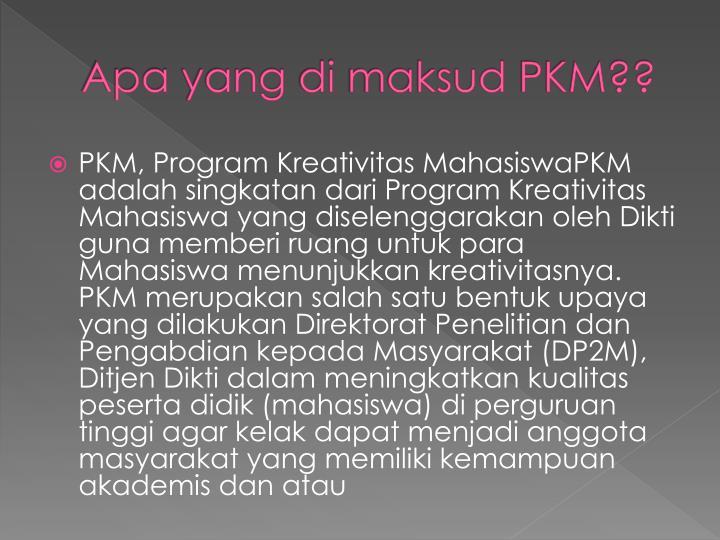 apa yang di maksud pkm n.