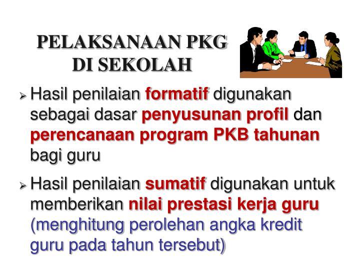 Pelaksanaan pkg di sekolah1