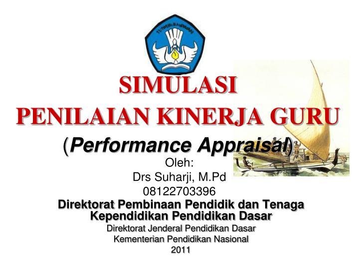 Simulasi penilaian kinerja guru performance appraisal