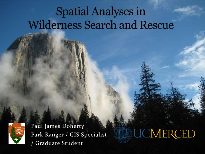 spatial analyses in wilderness search and rescue n.