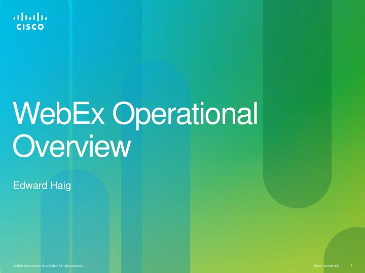 webex operational overview n.