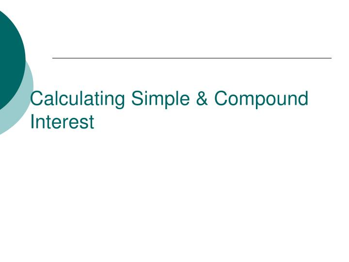 Calculating simple compound interest