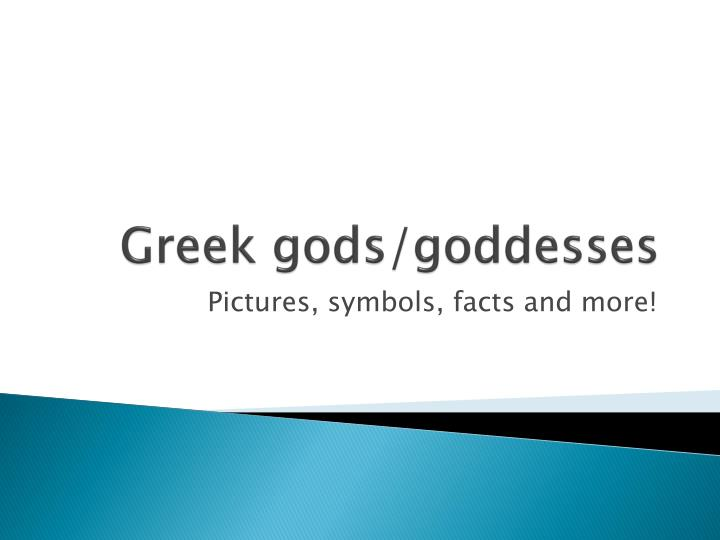 Ppt Greek Godsgoddesses Powerpoint Presentation Id3447462