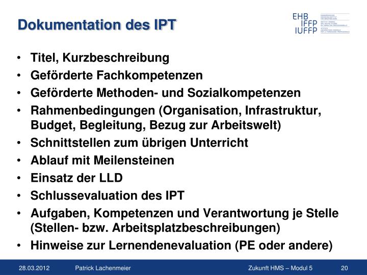 Dokumentation des IPT