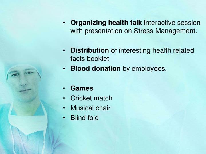 Organizing health talk