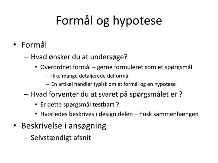 Formål og hypotese