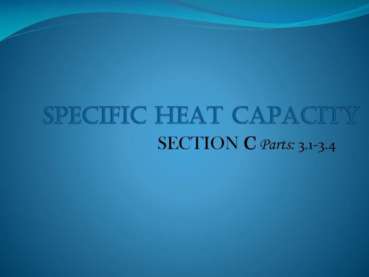 specific heat capacity n.