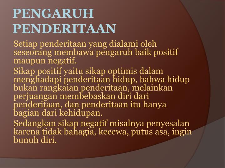 PENGARUH PENDERITAAN
