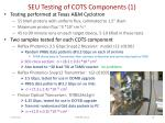seu testing of cots components 1
