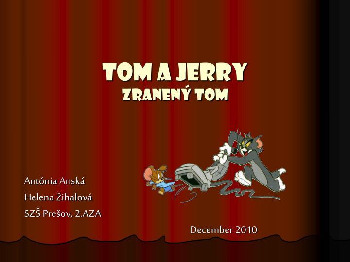 tom a jerry zranen tom n.