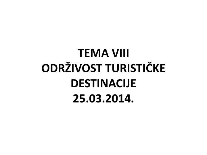 tema viii odr ivost turisti ke destinacije 25 03 2014 n.