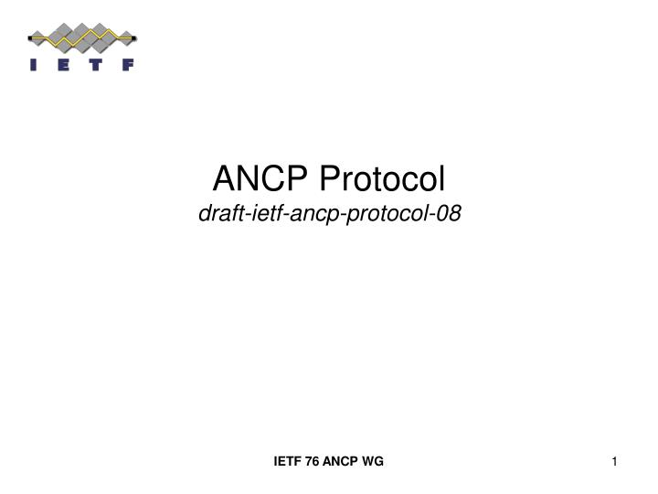 Ancp protocol draft ietf ancp protocol 08