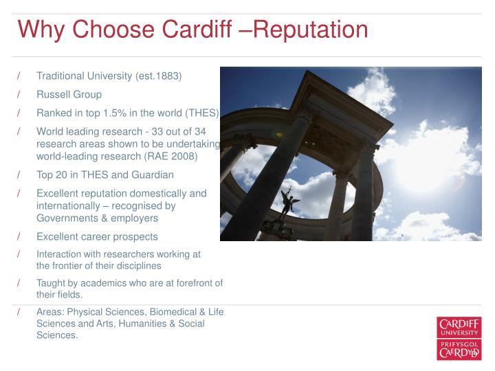 Why Choose Cardiff –Reputation