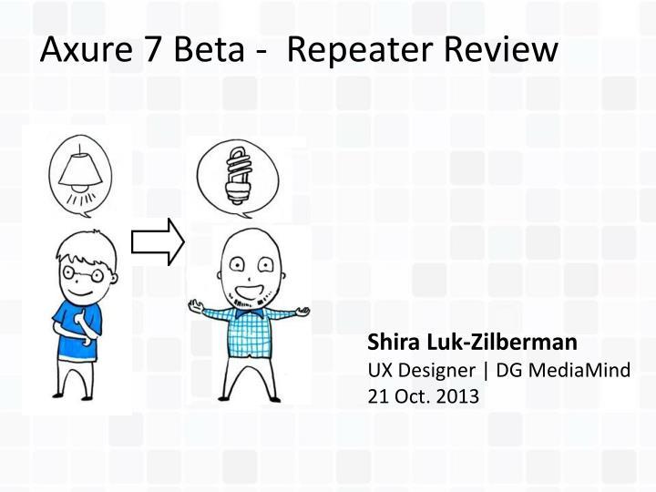 axure 7 beta repeater review n.