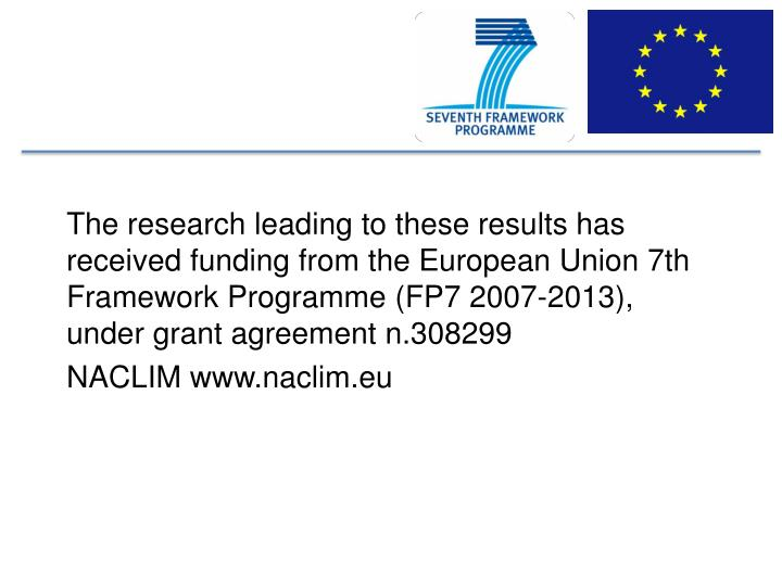 The research leading to these results has received funding from the European Union 7th Framework Programme (FP7 2007-2013), under grant agreement n.308299