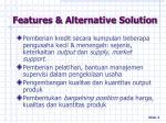 features alternative solution