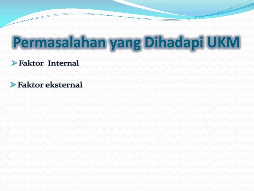 PPT - UKM (Usaha Kecil Menengah) PowerPoint Presentation ...