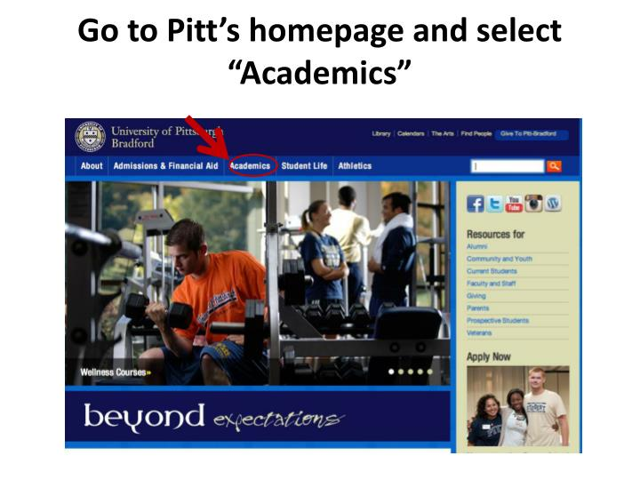 go to pitt s homepage and select academics n.