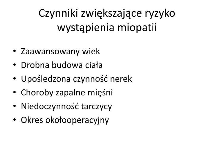 Czynniki zwiększające ryzyko wystąpienia miopatii