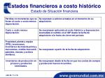 estados financieros a costo hist rico estado de situaci n financiera1