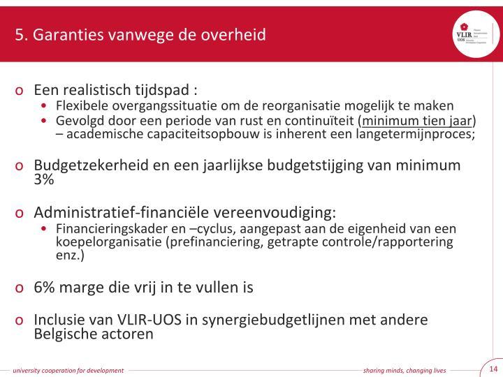 5. Garanties vanwege de overheid