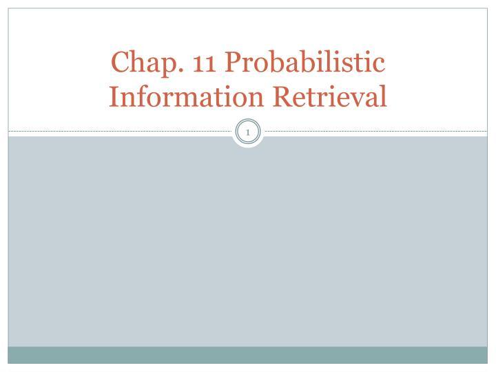 Chap 11 probabilistic information retrieval